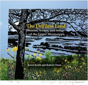 Winter Program: The Driftless Land: Stories, Scenes and Songs of the Upper Mississippi @ Galena Territory Association Owners' Club  | Galena | Illinois | United States