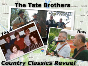 The Tate Brothers Country Classic Revue @ The Gathering Place Off Broadway | Sparta | Illinois | United States