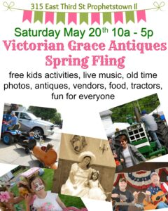 Victorian Grace Spring Fling @ Victorian Grace Antiques and Accents | Prophetstown | Illinois | United States