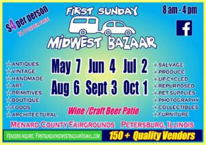 First Sunday Midwest Bazaar @ Menard County Fairgrounds | Petersburg | Illinois | United States