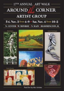 17th annual Around the Corner Art Walk Nov. 3 & 4 @ Historic Downtown Bloomington, IL | Bloomington | Illinois | United States