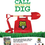 Allways call 811 before you dig.