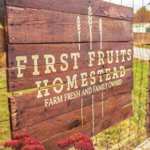 First Fruits Homestead